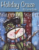 Holiday Craze - Laurie Speltz