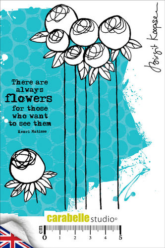 Cling Stamp A6 : Ther are always flowers by B. Koopsen - Carabelle Studio