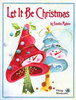 Let it be Christmas - Sandra Malone